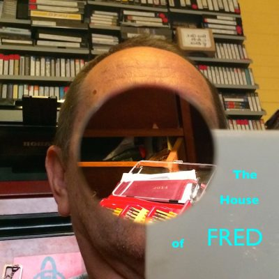 The House Of Fred Album